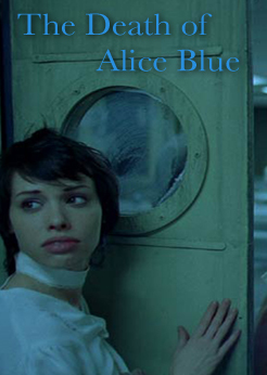 The Death of Alice Blue movie